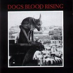 Current 93, Dogs Blood Rising