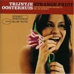 Trijntje Oosterhuis, Strange Fruit