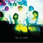 Cut Copy, In Ghost Colours