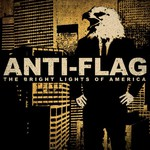 Anti-Flag, The Bright Lights of America