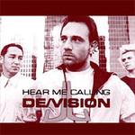 De/Vision, Hear Me Calling