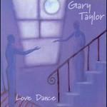 Gary Taylor, Love Dance
