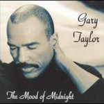 Gary Taylor, The Mood Of Midnight