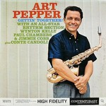 Art Pepper, Gettin' Together!
