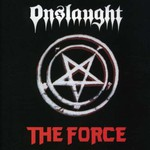 Onslaught, The Force