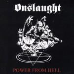 Onslaught, Power From Hell