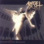 Angel Dust, Enlighten the Darkness