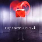 De/Vision, Void