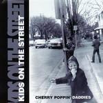 Cherry Poppin' Daddies, Kids on the Street
