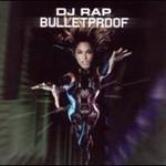 DJ Rap, Bulletproof (Mix) mp3