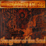 At the Gates, Slaughter Of The Soul