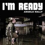 Angelo Kelly, I'm Ready