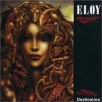 Eloy, Destination