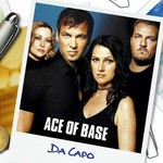 Ace of Base, Da Capo