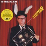 Chumbawamba, Readymades and Then Some
