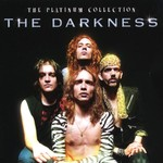 The Darkness, Platinum Collection