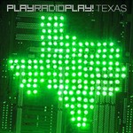 PlayRadioPlay!, Texas