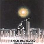 Adriano Celentano, I Mali Del Secolo