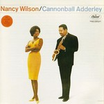 Nancy Wilson & Cannonball Adderley, Nancy Wilson & Cannonball Adderley
