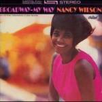 Nancy Wilson, Broadway: My Way