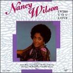 Nancy Wilson, I Wish You Love