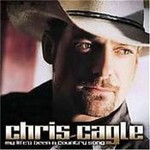 Chris Cagle, My Life's Been a Country Song