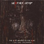 Leaether Strip, The Giant Minutes to the Dawn