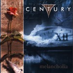 Century, Melancholia