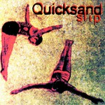 Quicksand, Slip
