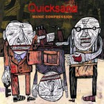 Quicksand, Manic Compression