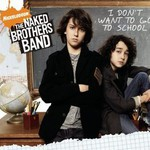 The Naked Brothers Band, I Don't Want to Go to School