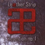 Leaether Strip, The Pleasure of Penetration