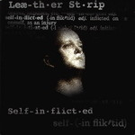 Leaether Strip, Self-Inflicted