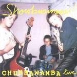 Chumbawamba, Showbusiness!