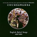 Chumbawamba, English Rebel Songs 1381-1984