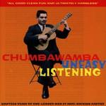 Chumbawamba, Uneasy Listening