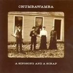 Chumbawamba, A Singsong and a Scrap