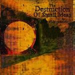 65daysofstatic, The Destruction of Small Ideas