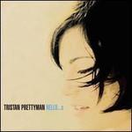 Tristan Prettyman, Hello