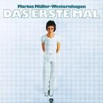 Marius Muller-Westernhagen, Das erste Mal