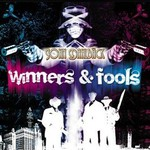 John Dahlback, Winners & Fools