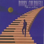 Bobby Caldwell, Where Is Love