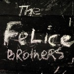 The Felice Brothers, The Felice Brothers mp3