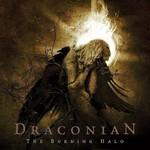 Draconian, The Burning Halo
