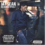 Jay Sean, Me Against Myself