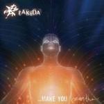 Takida, ... Make You Breathe