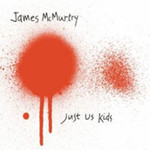 James McMurtry, Just Us Kids