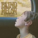 Blind Melon, For My Friends