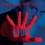 Franco de Vita, Stop