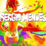 Sergio Mendes, Encanto